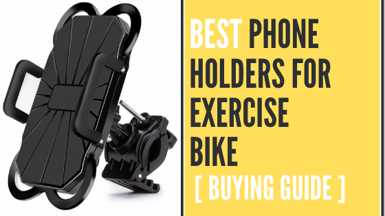 Best Phone Holders for Exercise Bike
