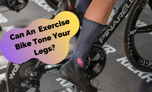Can An Exercise Bike Tone Your Legs