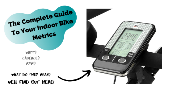 The Complete Guide to Your Indoor Bike Metrics