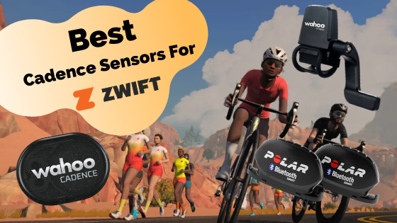 Best Cadence Sensors For Zwift