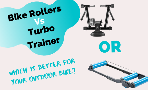 Bike Rollers Vs Turbo Trainer