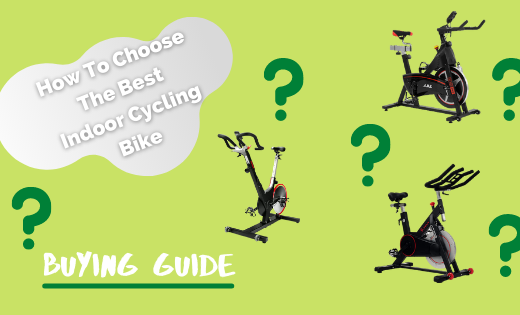 How To Choose The Best Indoor Cycling Bike