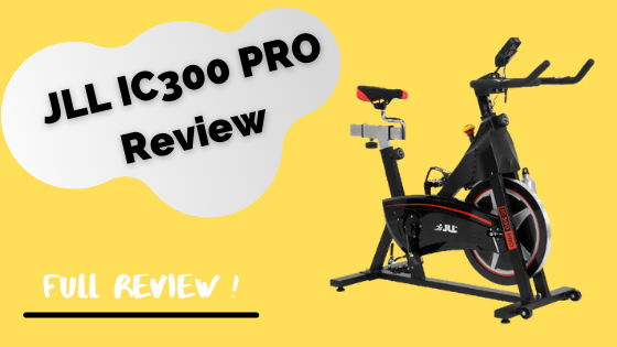 JLL IC300 PRO Spin Bike Review