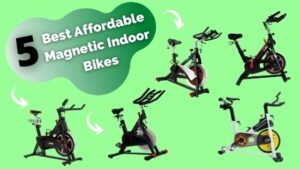 Best Affordable Magnetic Indoor Bikes