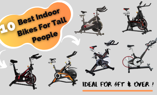 Best Indoor Bikes For Tall People